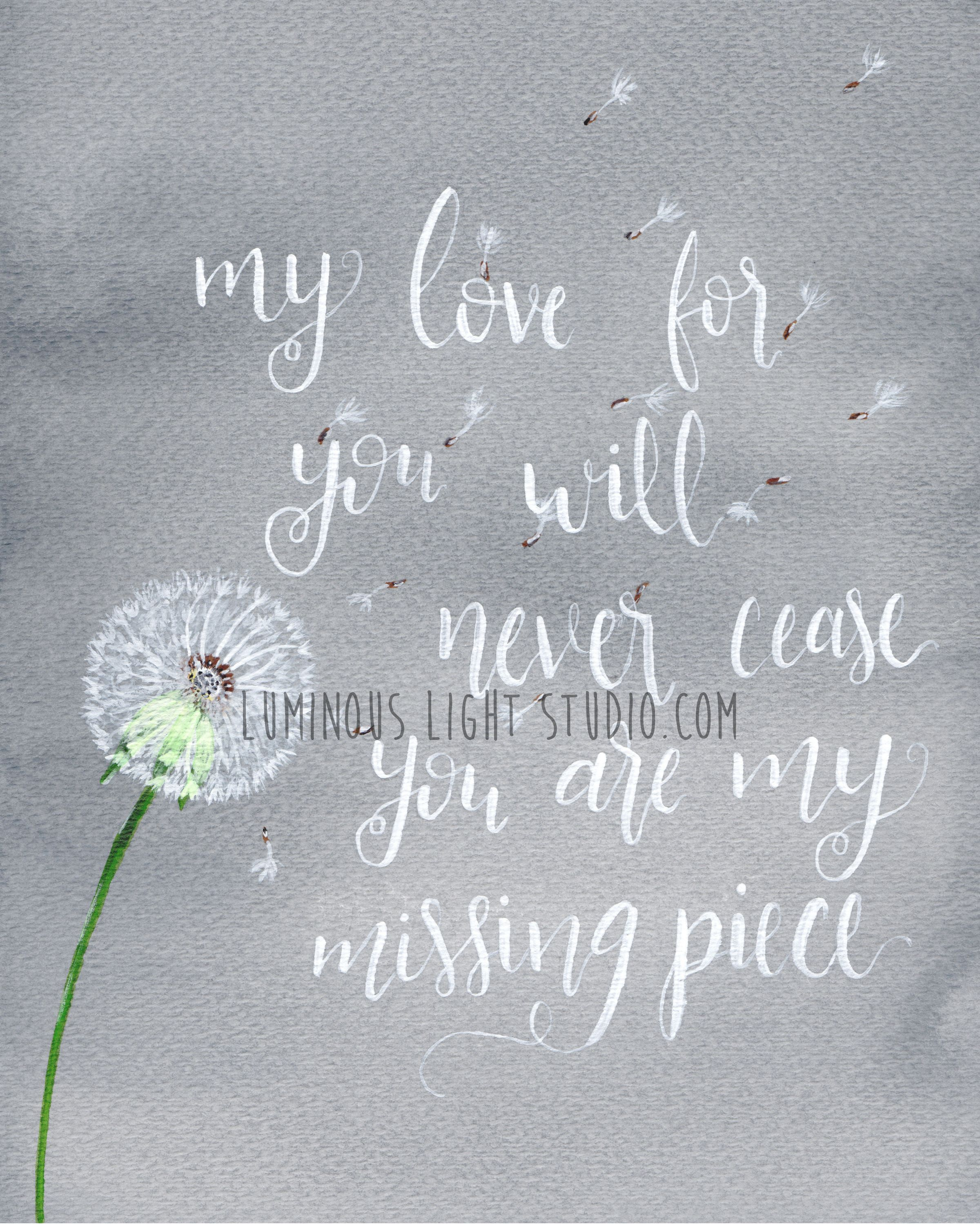 My Love For You Will Never Cease You Are My Missing Piece Infant