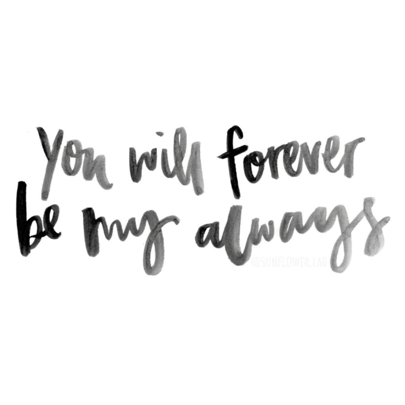 Quotes That Make You Smile You Will Forever Be My Alwayslove Quotes That Make You Smile