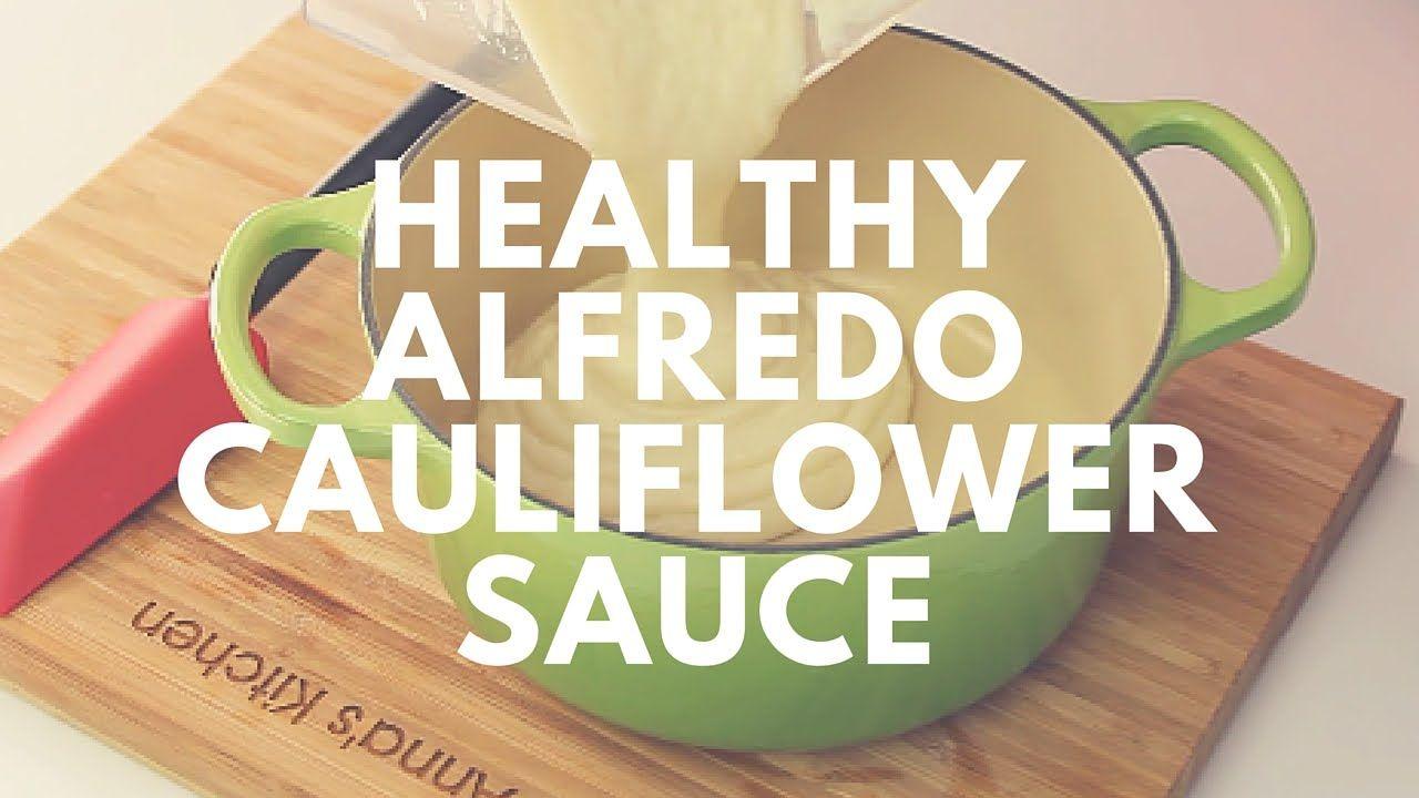 Healthy Cauliflower Alfredo Sauce Recipe   Crunchy Creamy Sweet
