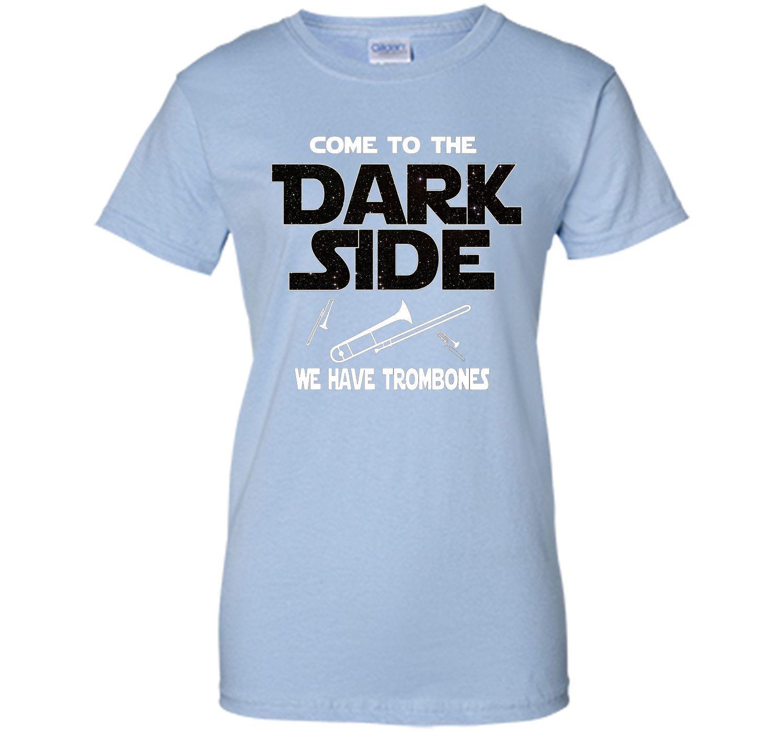 Trombone Shirt - Come to the Dark Side