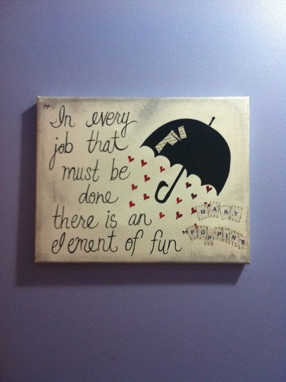 Mary Poppins Quote Canvas Canvas Quotes Disney Canvas Disney Paintings