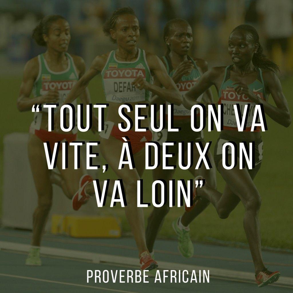 1000 id es propos de proverbe africain sur pinterest - Esprit d equipe citation ...