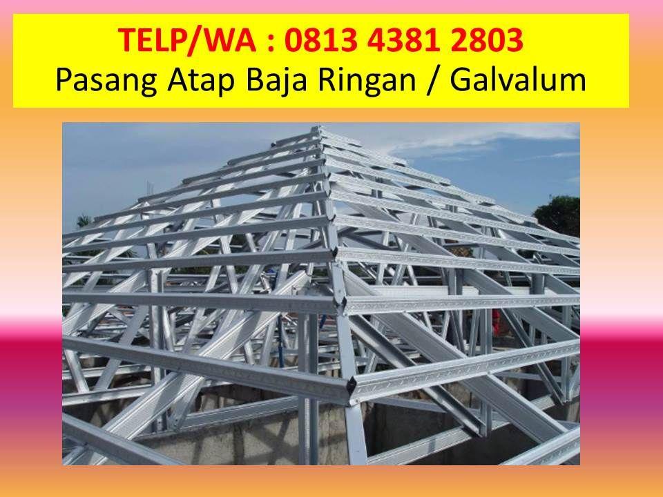 Pabrik Baja Ringan Makassar Title Dengan Gambar Atap Surabaya Kota