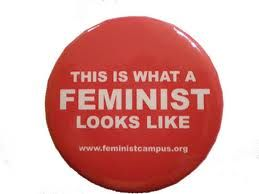 I've been a feminist since the early 1970s. I don't have this button, but I wish I did. It would go great with the red barn right up the road.  I want that barn, too.  Just saying.