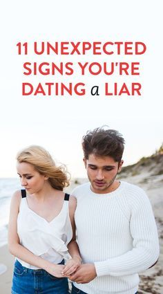 How to tell youre dating a liar