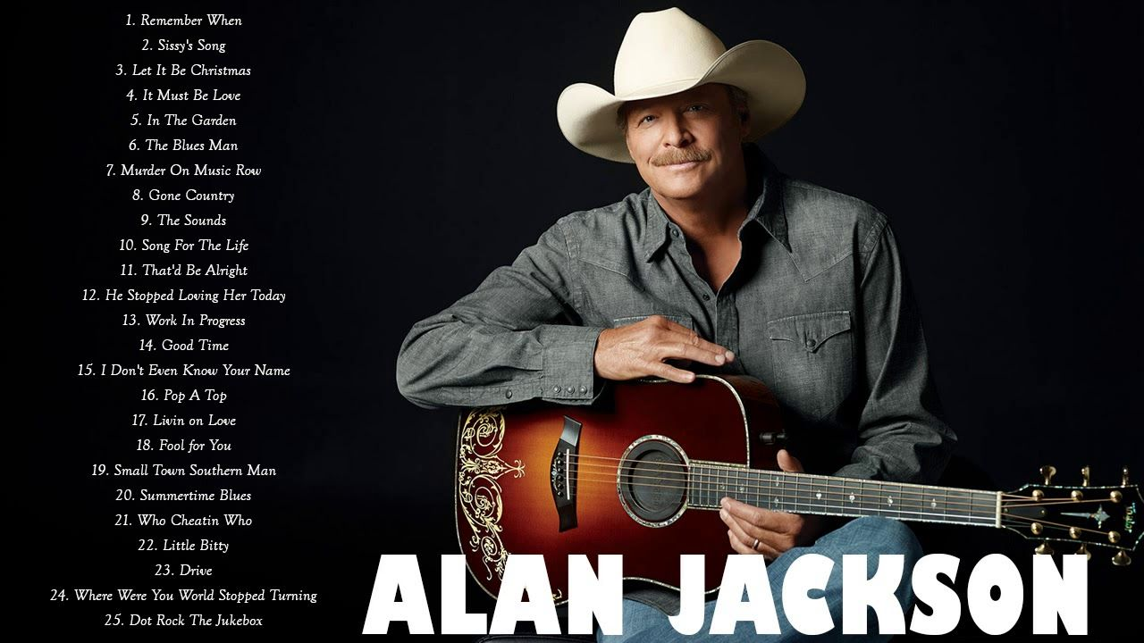 Pin by Dallas Dallas on Music Alan jackson, Best songs