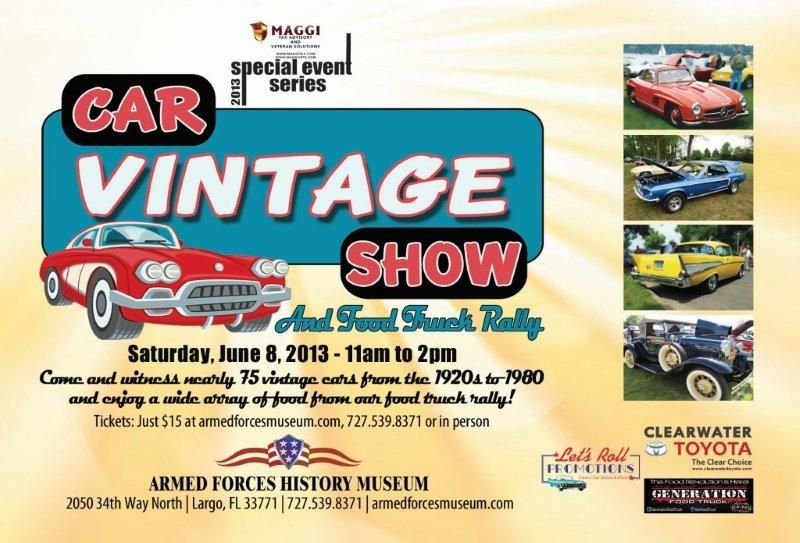 Military Museum Classic Car Show CruiseIn Car Show Flyers - Classic car show clearwater fl