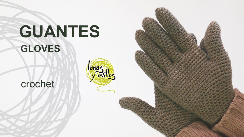Tutorial Guantes Crochet o Ganchillo   Gorros y guantes   Pinterest ...