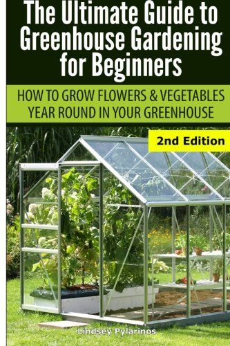 42 Best Diy Greenhouses With Great Tutorials And Plans Diy Greenhouse Plans Build A Greenhouse Greenhouse Gardening