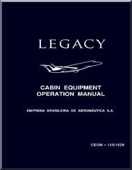 Embraer  Bj Legacy Aircraft Cabin Equipment Operation Manual
