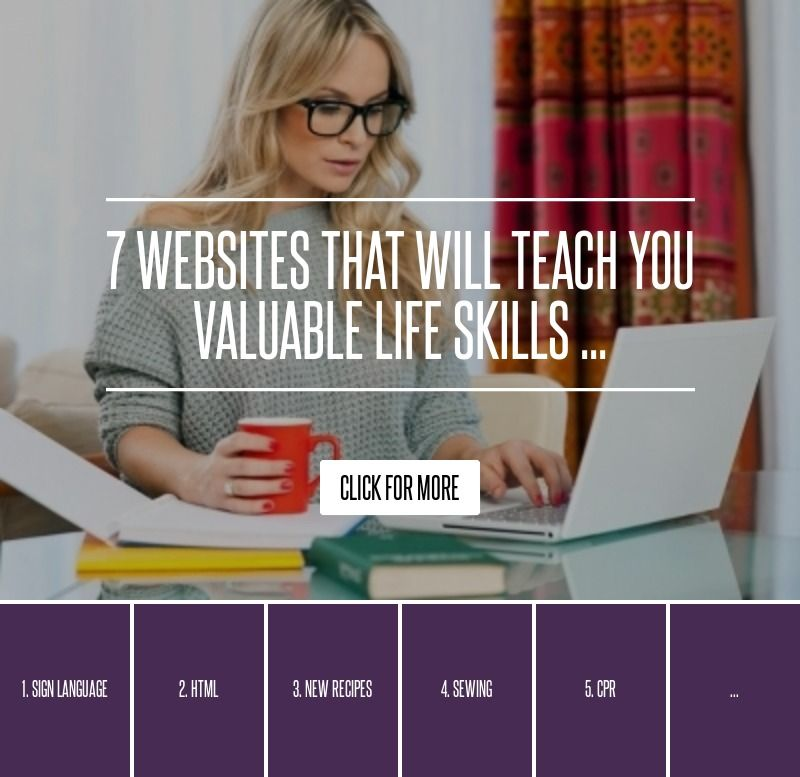 7 websites that will teach you valuable life skills