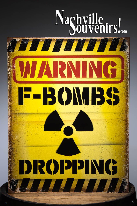 WARNING F Bombs Dropping Tin Sign
