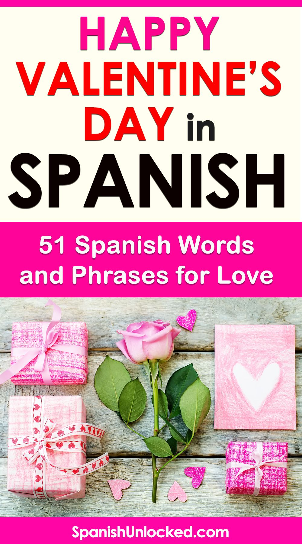 Valentine S Day In Spanish 51 Spanish Words And Phrases For Love In 2020 Learning Spanish Learn Spanish Online Learn Spanish Free