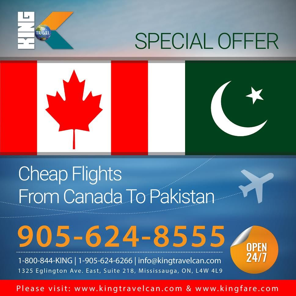 ALERT Please !  King Travels Like Every Time Giving Special Offer For Every One To Travel From Canada To Pakistan In Very Low Prices .  For Booking Or More Queries Contact :  Contact : Call : 905-624-8555 Email: Info@KingTravelCan.com Visit: www.kingtravelcan.com  #Tour #Pakistan #Canada #Flight #KingTravels #BestPrice