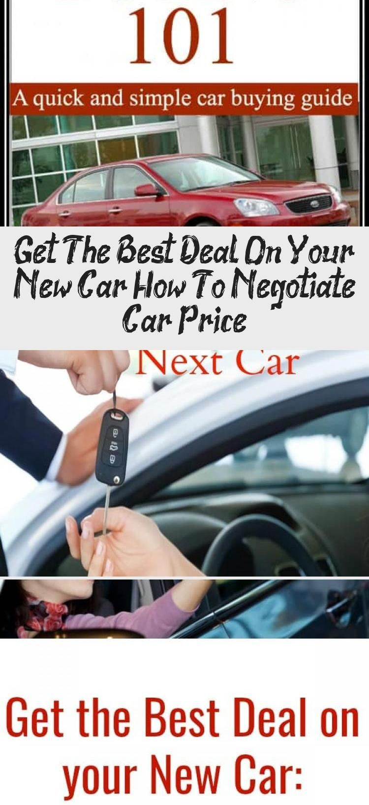 Get The Best Deal On Your New Car How To Negotiate Car Price Car In 2020 New Cars Negotiate Car Car Buying Guide