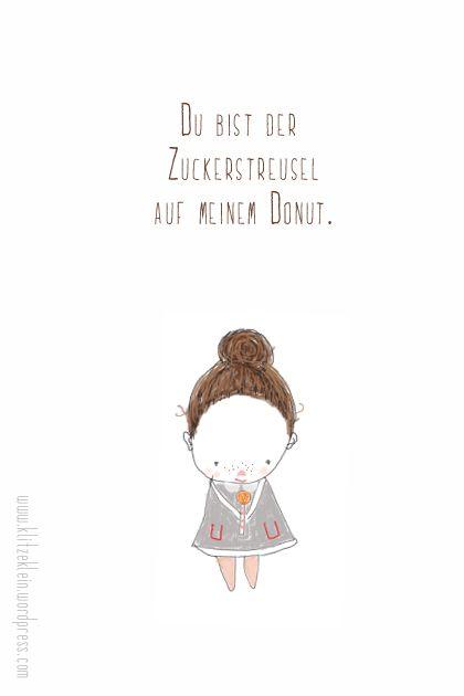 donut sprüche Du bist der Zuckerstreusel auf meinem Donut. | sprüche | Pinterest donut sprüche