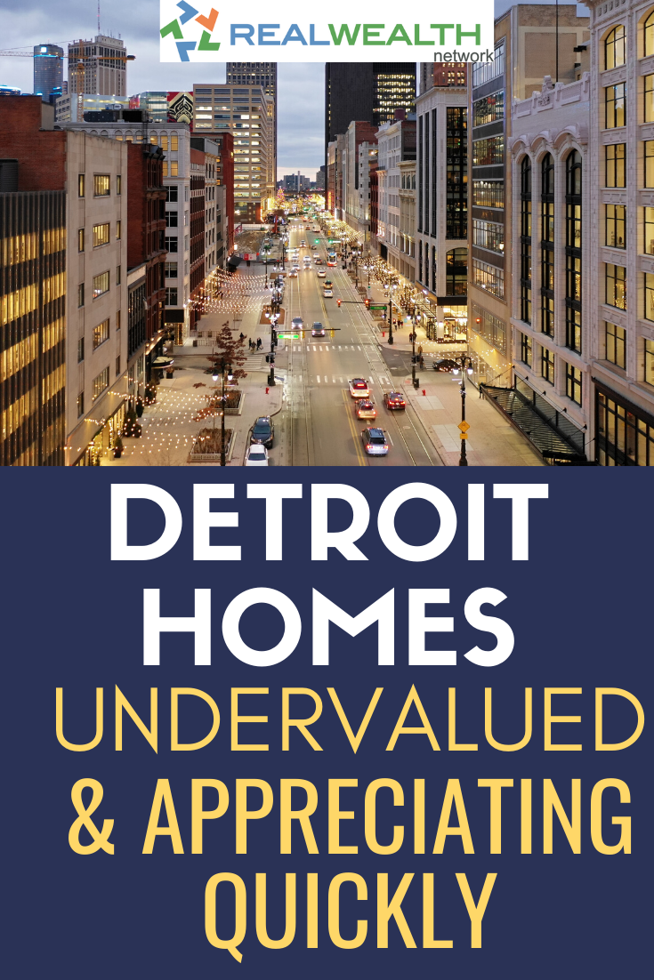 Learn About The Detroit Real Estate Market And Find Out Why Homes Are Still Undervalued In This Market Bu Real Estate Buying Real Estate Marketing Real Estate