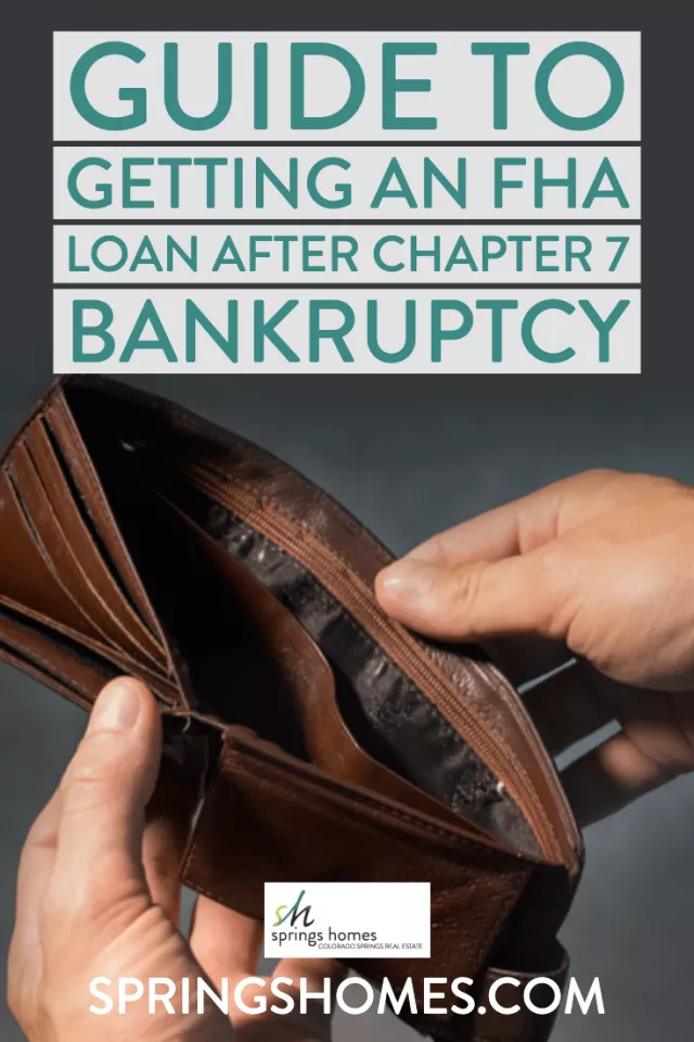 Guide To Getting An Fha Loan After Chapter 7 Bankruptcy Fha Loans Bankruptcy Fha