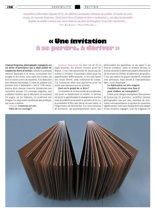 """ Une invitation à se perdre "" ··· Interview about the BOOK at FISEYE MAGAZINE ··· January 2017 ··· More at: http://www.edicionesanomalas.com/2017/01/27/al-borde-de-todo-mapa-en-the-eyes-magazine/"