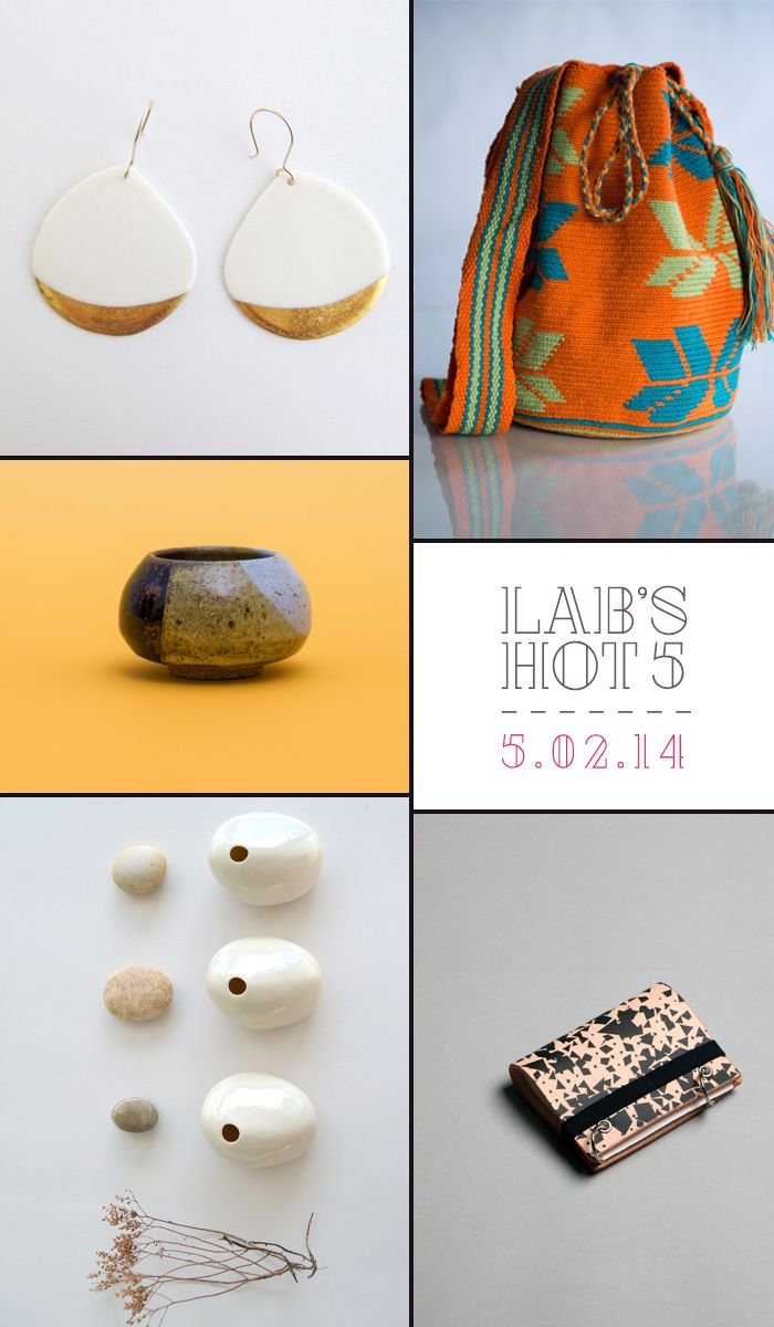 The LAB's Hot 5: What's Hot in Handmade This Week