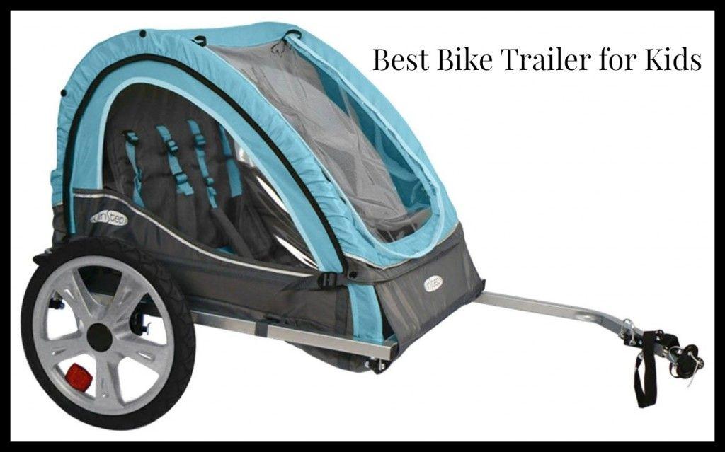 Best Bike Trailer For Kids With Images Instep Bike Trailer
