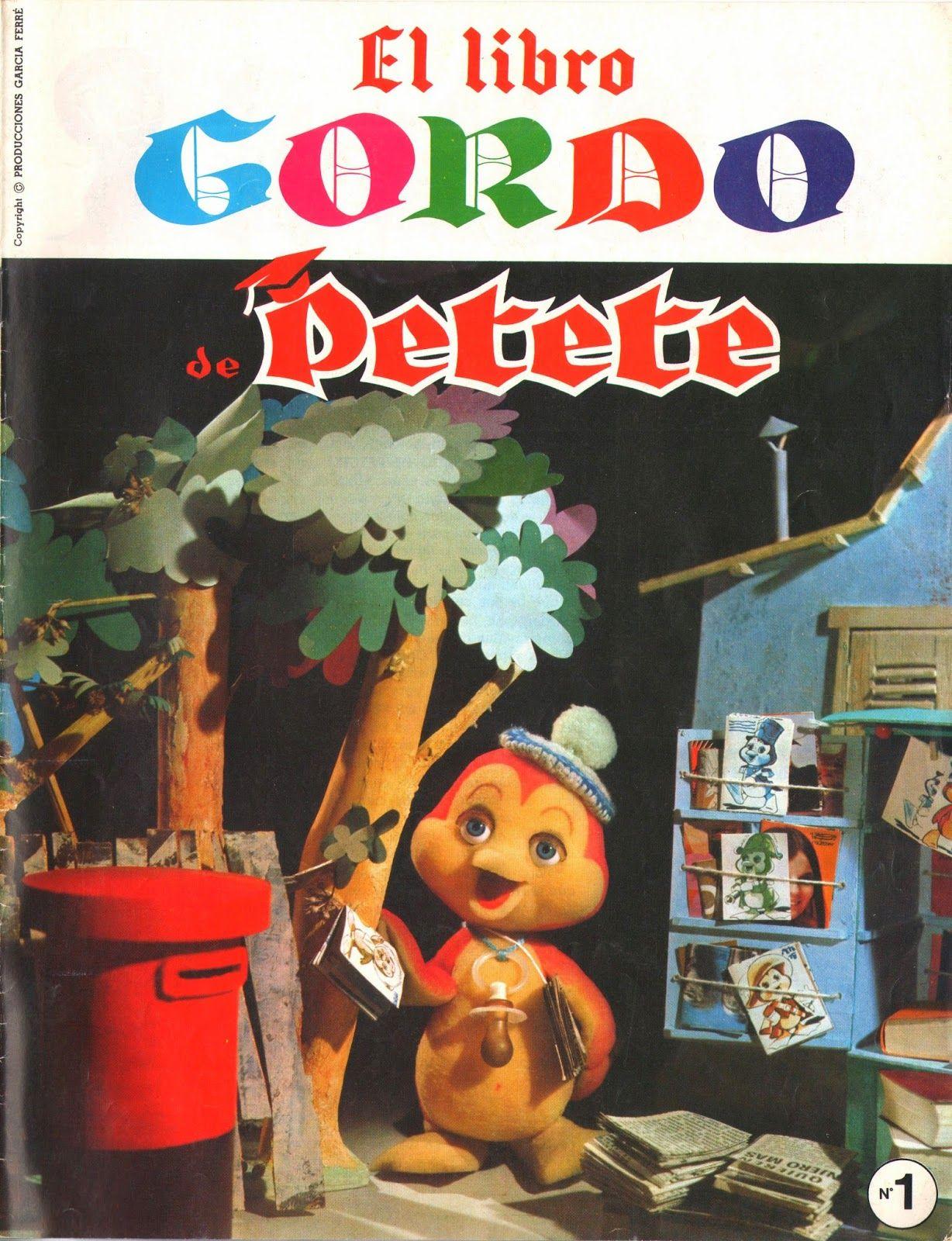 Http Thedoctorwho1967 Blogspot Com Es 2014 11 El Libro Gordo De Petete Html Recuerdos De La Infancia Tiras Cómica Topoyiyo