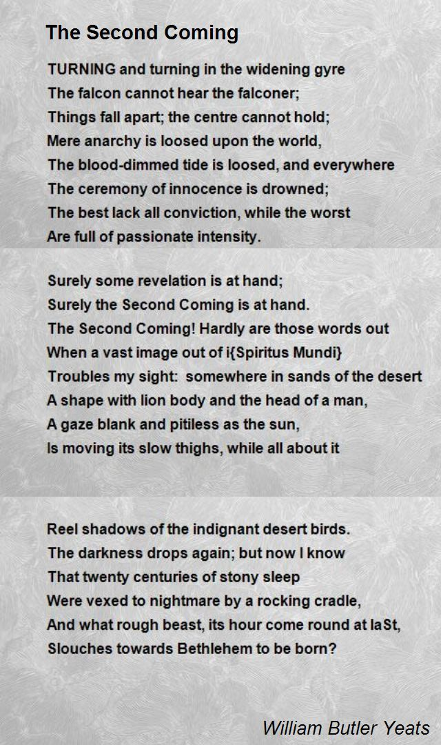 The Second Coming Poem by William Butler Yeats - Poem Hunter | The second  coming poem, Two by two, Poems