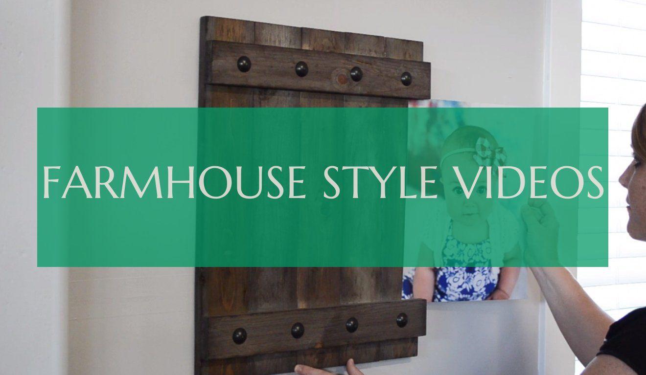farmhouse style videos