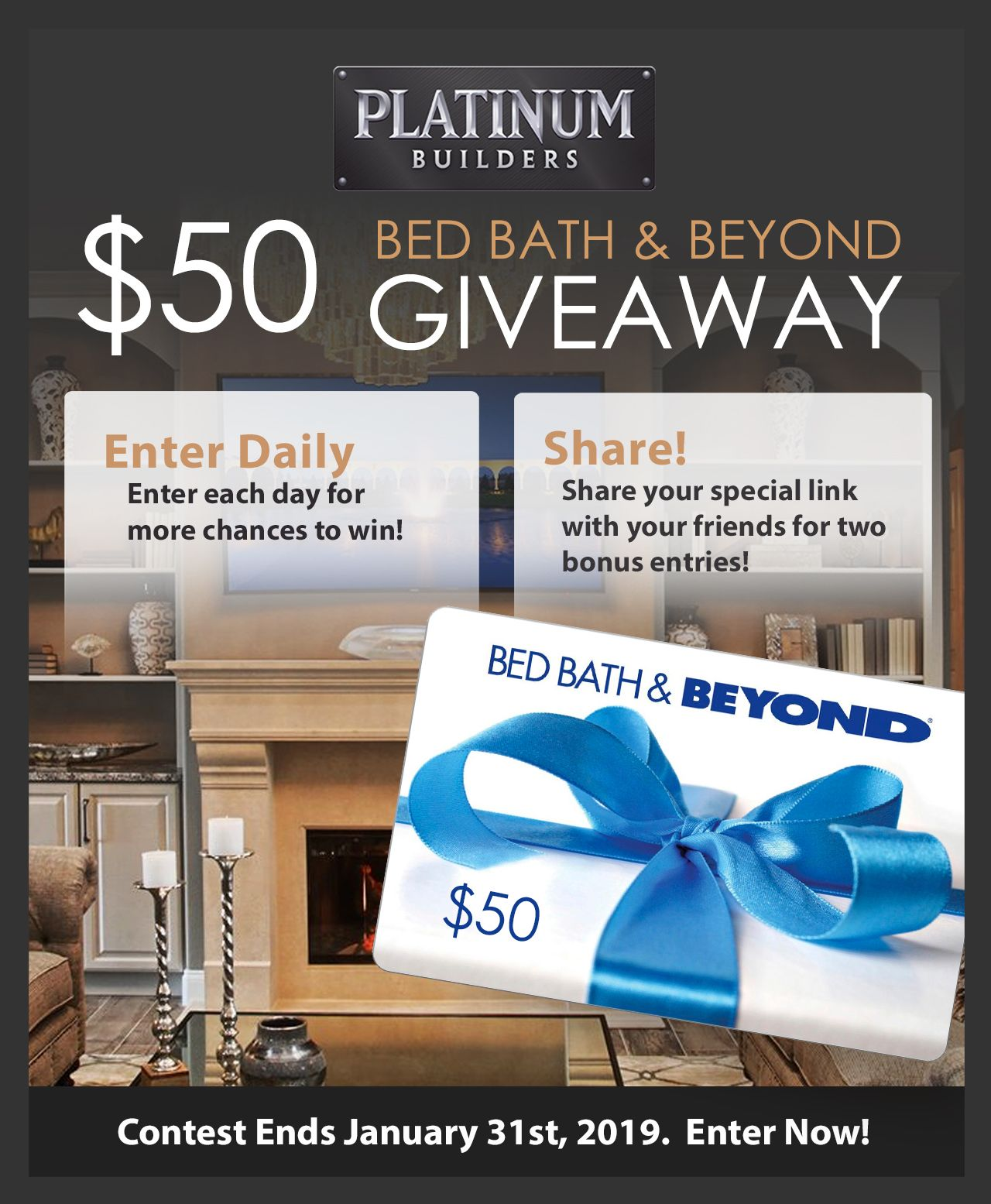 Win a 50 bed bath beyond gift card from platinum home