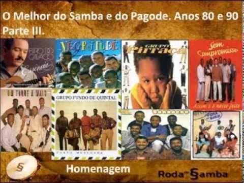 O Melhor Do Samba E Do Pagode Anos 90 Parte Iii Pagode Anos 90