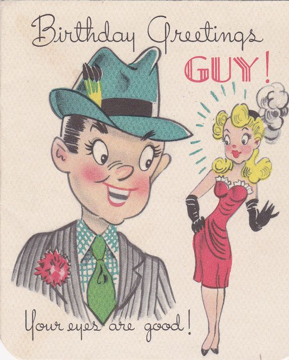 Birthday Greetings Guy Ladies Man 1940s Vintage Gibson Greeting Card