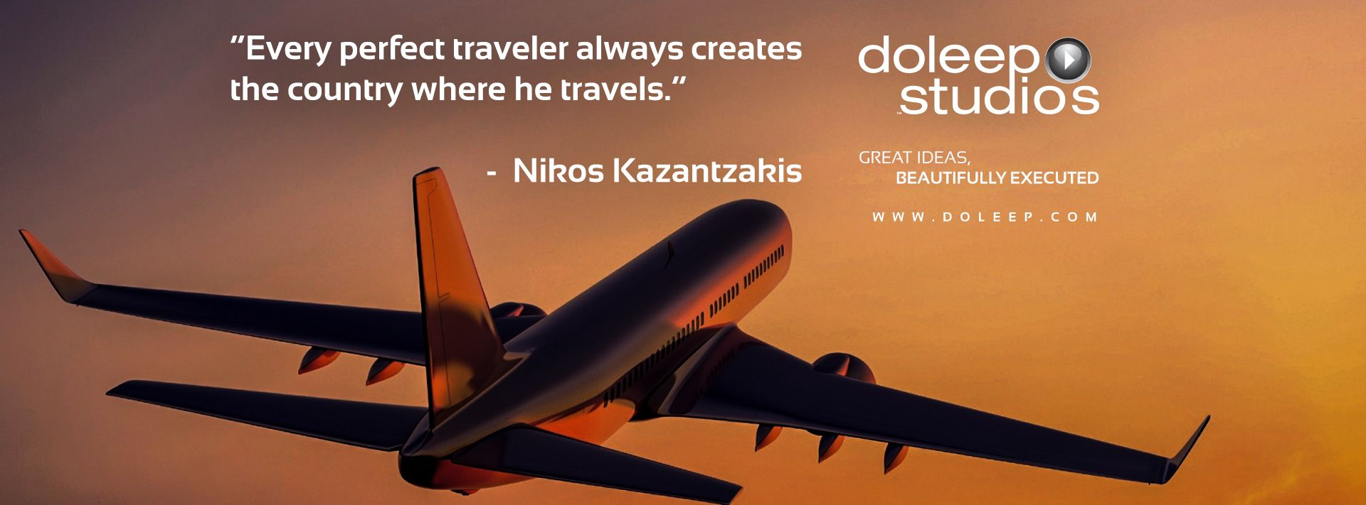 """""""Every perfect traveler always creates the country where he travels.""""  #business #entrepreneur #fortune #leadership #CEO #achievement #greatideas #quote #vision #foresight #success #quality #motivation #inspiration #inspirationalquotes #domore #dubai#abudhabi #uae www.doleep.com"""