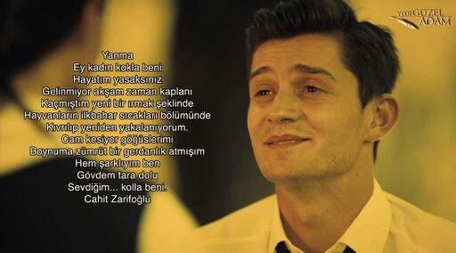 Sevdiğim... kolla beni.  Cahit Zarifoğlu