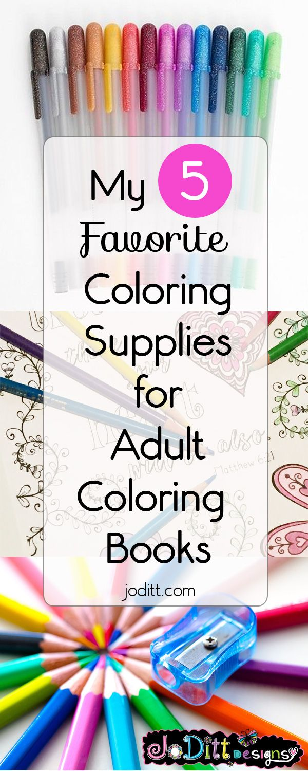 Heres My 5 Favorite Coloring Supplies For Adult Books