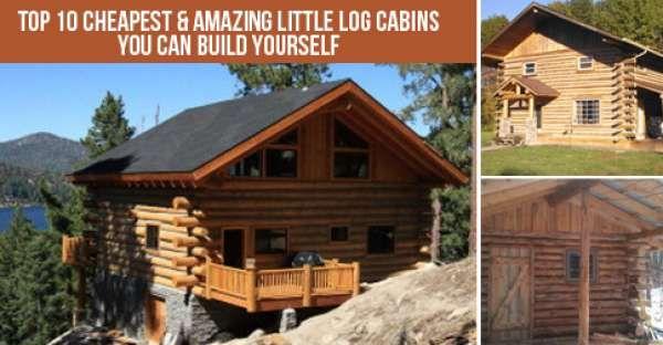 Top 10 Cheapest Little Log Cabin Log Homes Log Home Designs