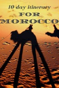 Morocco itinerary:10 days to get an unforgettable experience - itinerantum