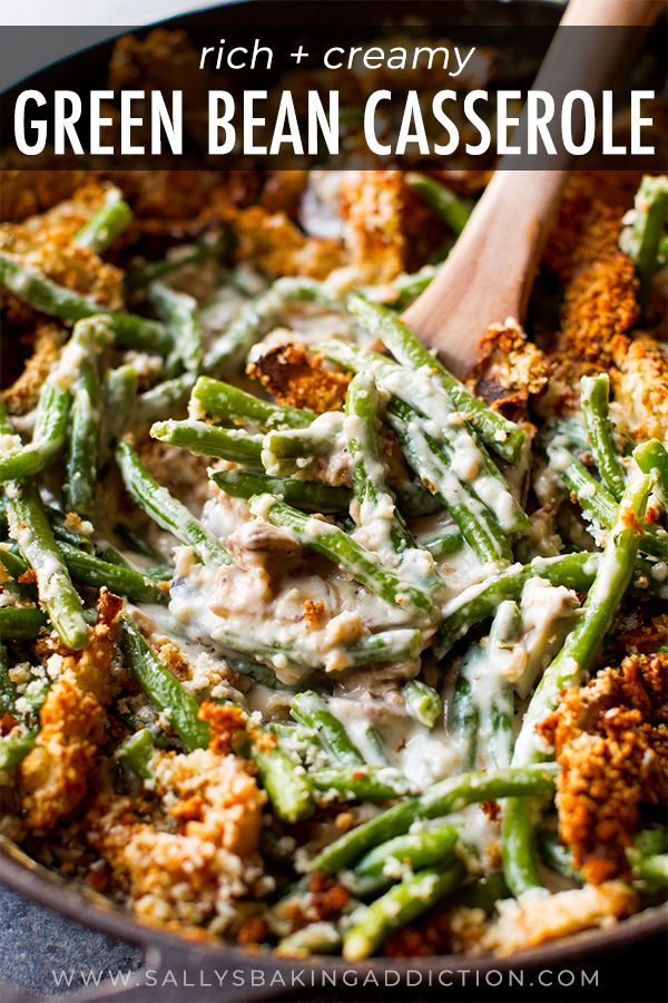 Creamy, comforting green bean casserole made completely from scratch! It's easy. Recipe on sallysbakingaddiction.com #greenbeancasserole
