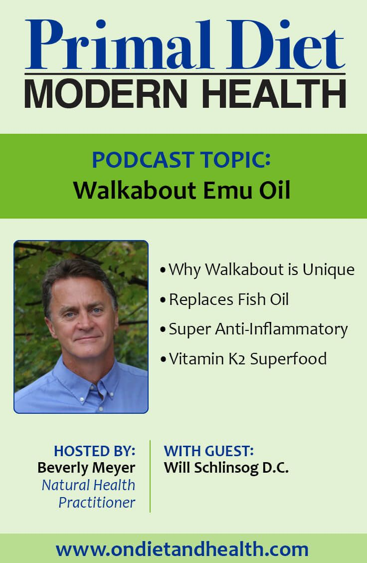 Walkabout emu oil is rich in omega 3s and vitamin k2 in its natural walkabout emu oil is rich in omega and vitamin in its natural form listen in to this primal diet modern health podcast with walkabout malvernweather Image collections