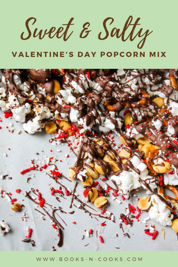 Sweet Salty Valentine S Day Popcorn Mix Recipe In 2020 Popcorn Mix Valentines Chocolate Candy Melts