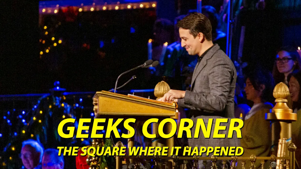 The Square Where It Happened Geeks Corner Episode 1010 481