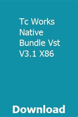Tc Works Native Bundle V3.1 H2o