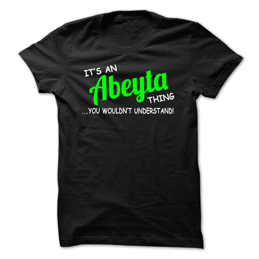 [New tshirt name ideas] Abeyta thing understand ST420  Discount 20%  Abeyta thing understand ST420  Tshirt Guys Lady Hodie  SHARE and Get Discount Today Order now before we SELL OUT  Camping a doctor thing you wouldnt understand tshirt hoodie hoodies year name birthday abeyta thing understand discount thing understand st420
