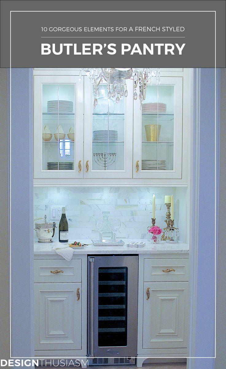 10 Gorgeous Elements to Add French Style to the Butler\'s Pantry ...