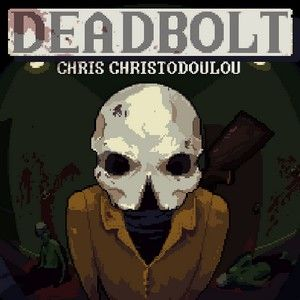 Original Soundtrack (OST) from the game Deadbolt. Music composed by Chris Christodoulou & Christos Spirakis.