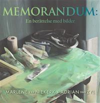 http://www.adlibris.com/se/product.aspx?isbn=9187347024   Titel: Memorandum : en berättelse med bilder - Författare: Marlene van Niekerk - ISBN: 9187347024 - Pris: 195 kr