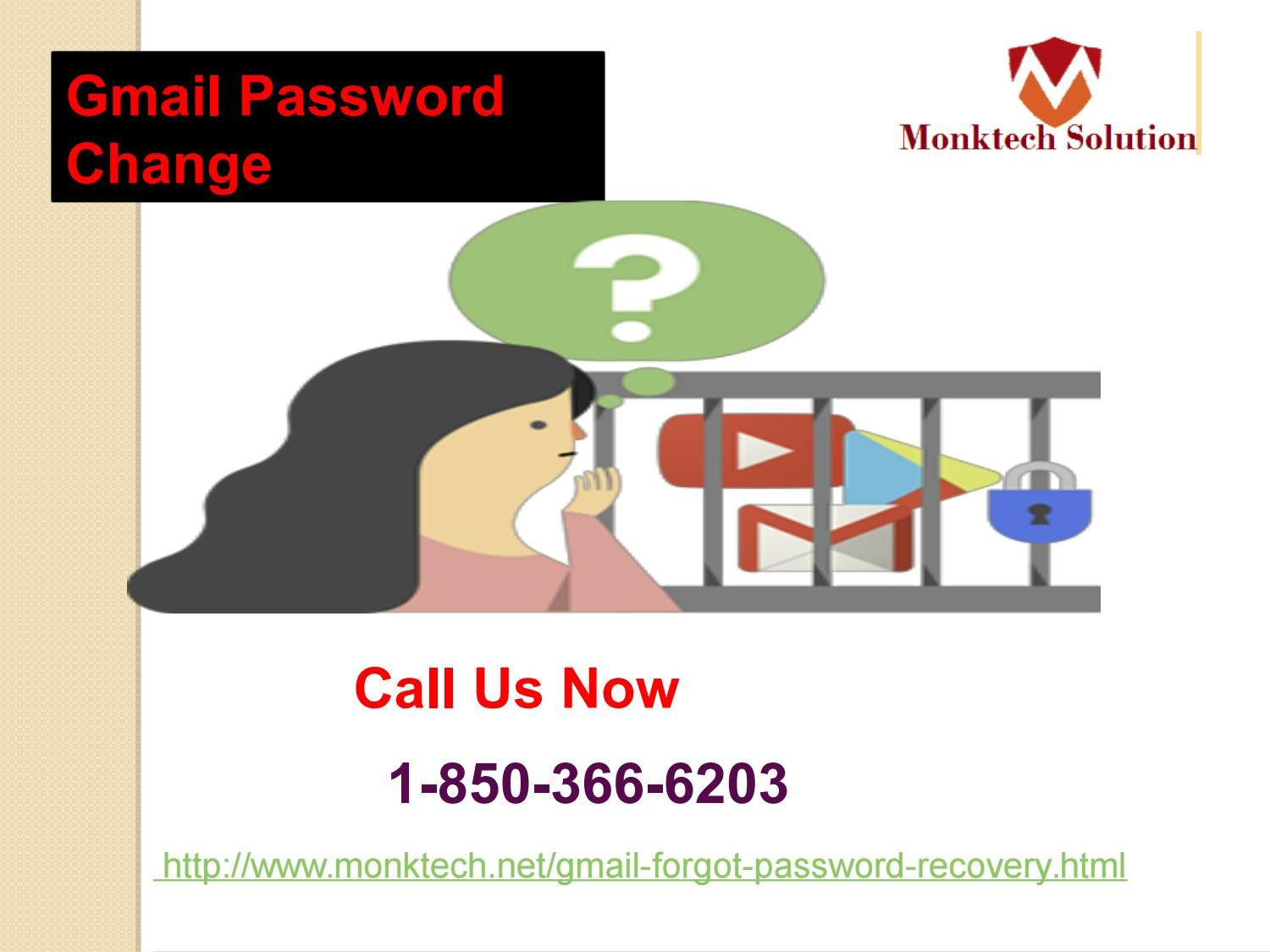 Have your Gmail Password Changed 1-850-366-6203 without your