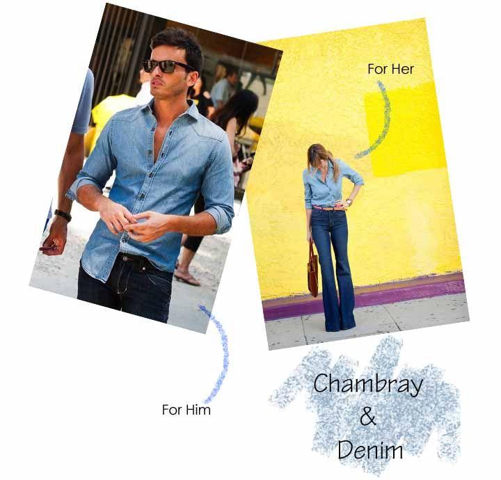 Chambray and Denim