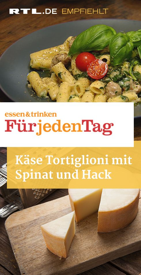 Käse Tortiglioni mit Spinat und Hack