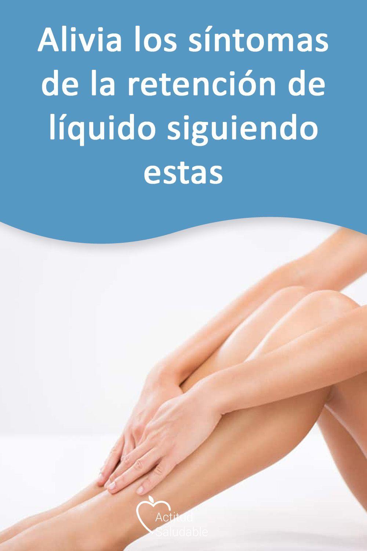 cuales son los sintomas de la retencion de liquidos