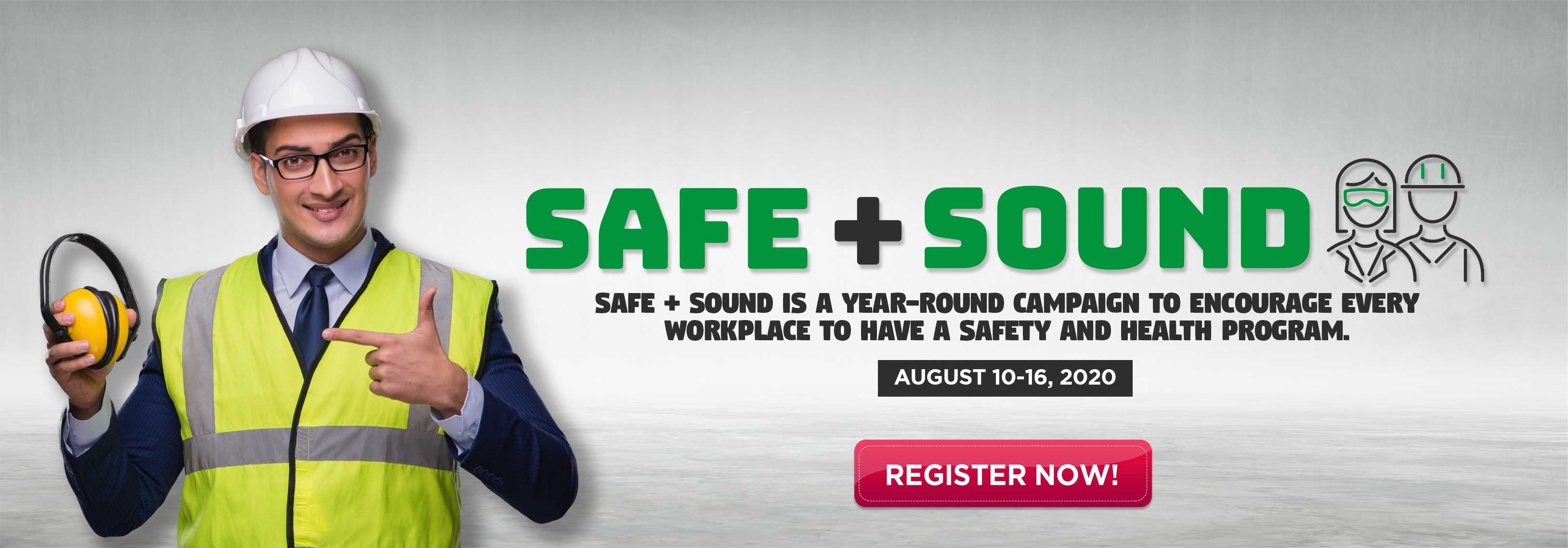 Safe + Sound Week in 2020 Workplace safety, Health and